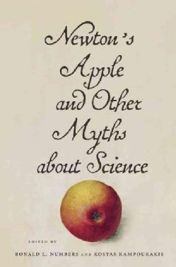 Newton's Apple and Other Myths About Science (Hardcover)