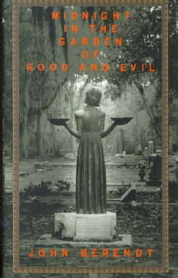 Midnight in the Garden of Good and Evil: A Savannah Story (Hardcover)