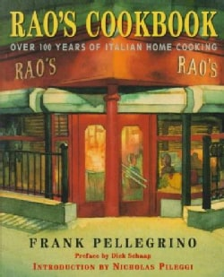 Rao's Cookbook: Over 100 Years of Italian Home Cooking (Hardcover)