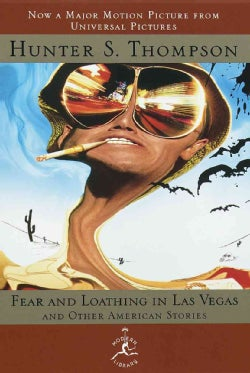 Fear and Loathing in Las Vegas and Other American Stories, Tie-In Edition (Hardcover)