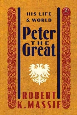 Peter the Great: His Life and World (Hardcover)