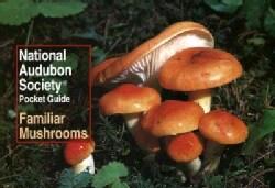 Familiar Mushrooms (Paperback)