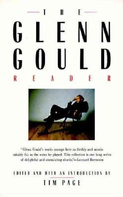 The Glenn Gould Reader (Paperback)