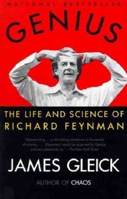 Genius: The Life and Science of Richard Feynman (Paperback)