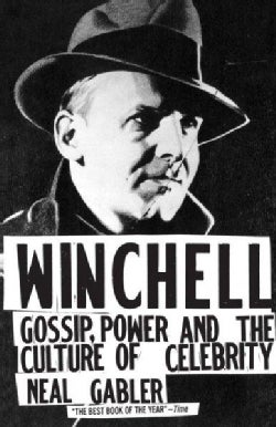 Winchell: Gossip, Power and the Culture of Celebrity (Paperback)