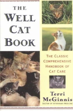The Well Cat Book: The Classic Comprehensive Handbook of Cat Care (Paperback)