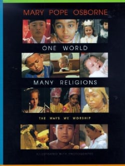 One World, Many Religions: The Ways We Worship (Hardcover)