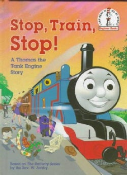 Stop, Train, Stop!: A Thomas the Tank Engine Story (Hardcover)