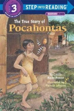 The True Story of Pocahontas (Paperback)