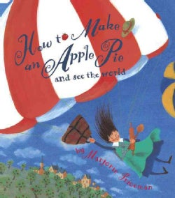 How to Make an Apple Pie and See the World (Paperback)