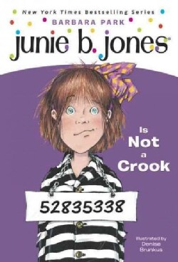 Junie B. Jones Is Not a Crook (Paperback)