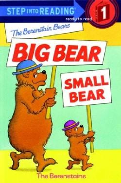 The Berenstain Bears Big Bear, Small Bear (Paperback)