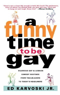 A Funny Time to Be Gay (Paperback)