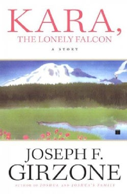 Kara, the Lonely Falcon (Paperback)