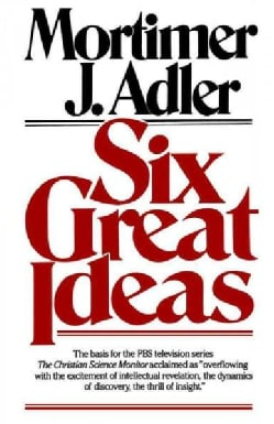 Six Great Ideas (Paperback)