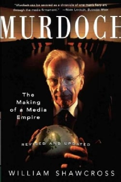 Murdoch: The Making of a Media Empire (Paperback)