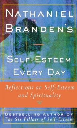 an overview of nathaniel brandens a womans self esteem Nathaniel branden (born 9 april 1930) is a los angeles, california-based canadian psychotherapist and writer known for his work in the psychology of self-esteem a former associate and one-time romantic partner of novelist-philosopher ayn rand, branden also played a prominent role in the 1960s.