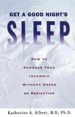 Get a Good Night's Sleep (Paperback)