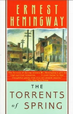 The Torrents of Spring: A Romantic Novel in Honor of the Passing of a Great Race (Paperback)