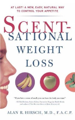 Scentsational Weight Loss (Paperback)
