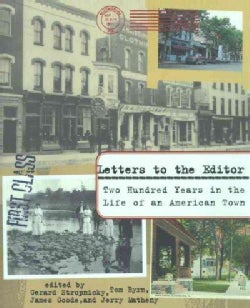 Letters to the Editor: Two Hundred Years in the Life of an American Town (Paperback)