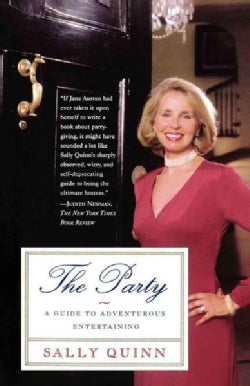 The Party: A Guide to Adventurous Entertaining (Paperback)