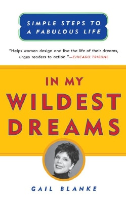 In My Wildest Dreams: Simple Steps to a Fabulous Life (Paperback)