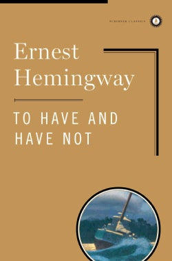 To Have and Have Not (Hardcover)