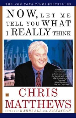 Now, Let Me Tell You What I Really Think (Paperback)