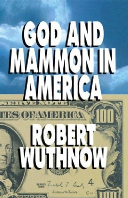God and Mammon in American (Paperback)