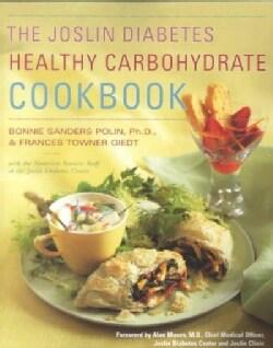 Joslin Diabetes Healthy Carbohydrate Cookbook (Paperback)