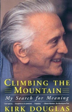 Climbing the Mountain: My Search for Meaning (Paperback)