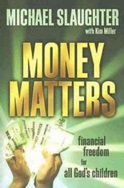 Money Matters Participants Guide: Financial Freedom for All God's Children (Paperback)