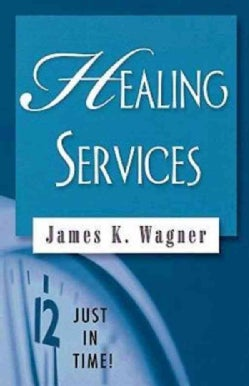 Healing Services (Paperback)