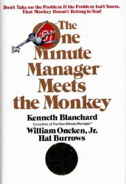 The One Minute Manager Meets the Monkey (Hardcover)