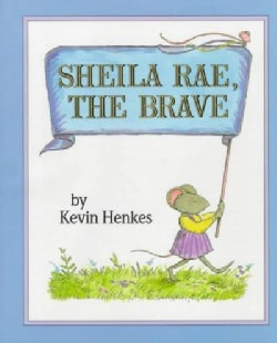 Sheila Rae, the Brave (Hardcover)