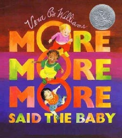 More More More, Said the Baby: 3 Love Stories (Paperback)