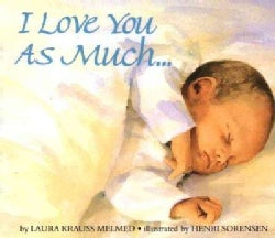 I Love You As Much... (Board book)