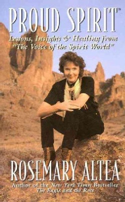 "Proud Spirit: Lessons, Insights & Healing from ""the Voice of the Spirit World"" (Paperback)"