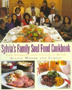 Sylvia's Family Soul Food Cookbook: From Hemingway, South Carolina to Harlem (Hardcover)