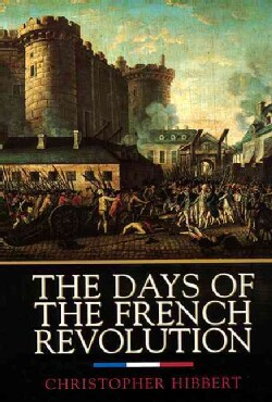 The Days of the French Revolution (Paperback)