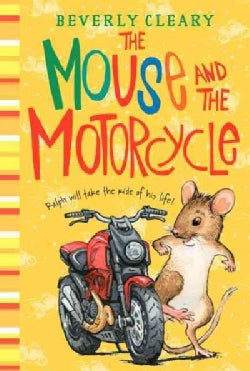 The Mouse and the Motorcycle (Hardcover)