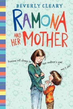 Ramona and Her Mother (Hardcover)