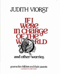 If I Were in Charge of the World and Other Worries: Poems for Children & Their Parents (Hardcover)