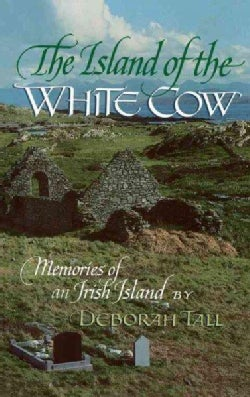 The Island of the White Cow: Memories of an Irish Island (Paperback)