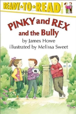 Pinky and Rex and the Bully (Paperback)