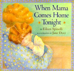 When Mama Comes Home Tonight (Hardcover)