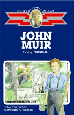 John Muir: Young Naturalist (Paperback)