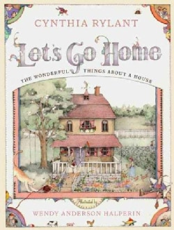 Let's Go Home: The Wonderful Things About a House (Hardcover)
