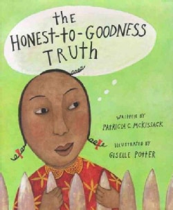 The Honest-To-Goodness Truth (Hardcover)